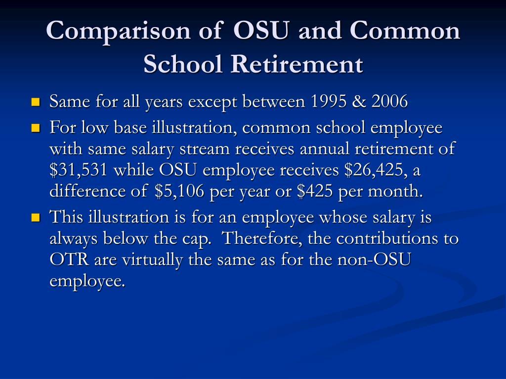 Comparison of OSU and Common School Retirement