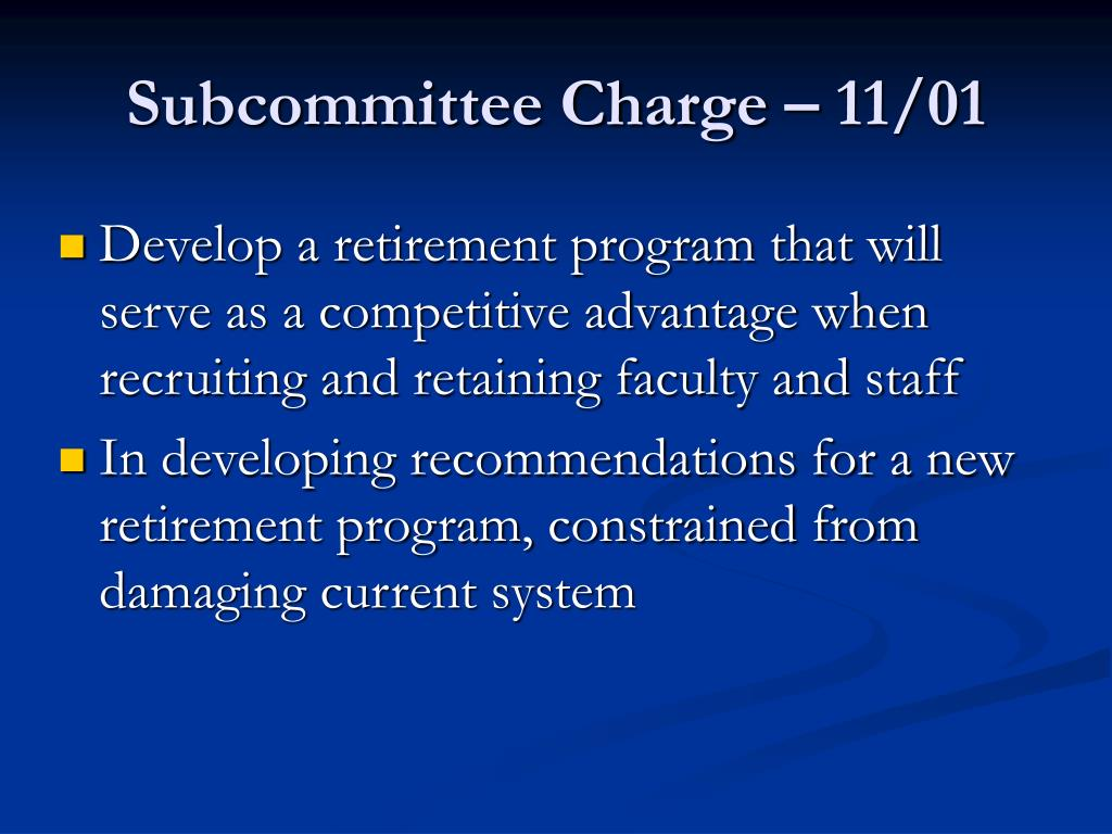 Subcommittee Charge – 11/01