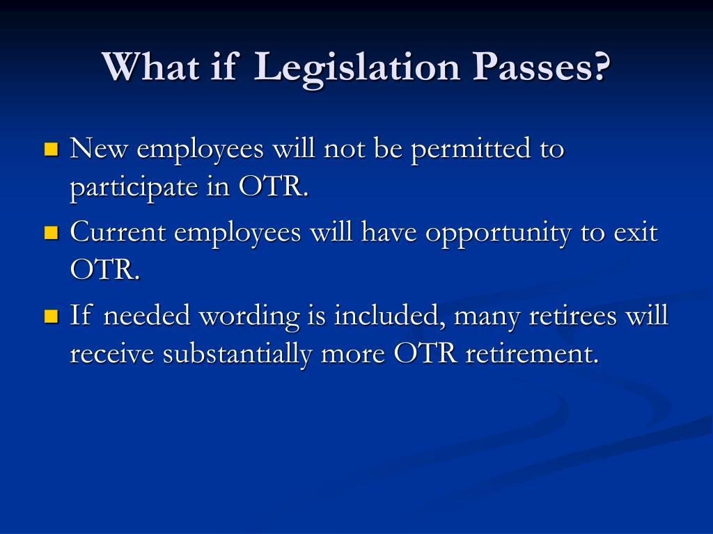 What if Legislation Passes?