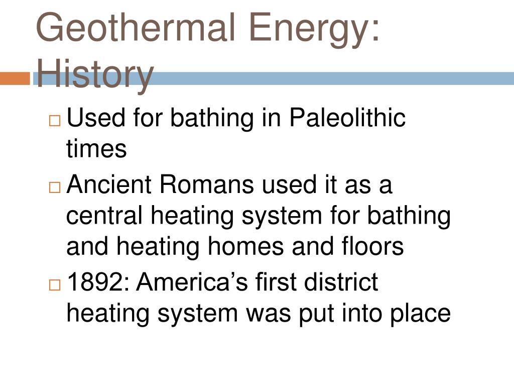 the history of geothermal energy and how it is harnessed Alternative energy sources:  geothermal energy  the areas where this energy is harnessed are prone to earthquakes and volcanoes.