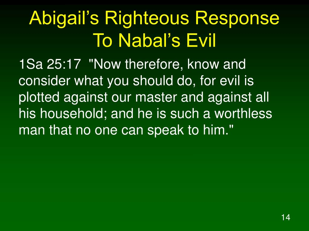 Abigail's Righteous Response To Nabal's Evil