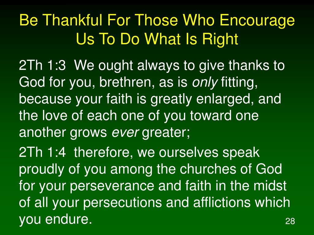 Be Thankful For Those Who Encourage Us To Do What Is Right