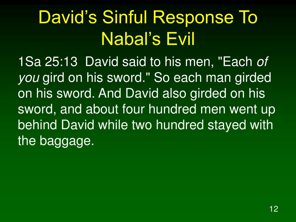 David's Sinful Response To Nabal's Evil