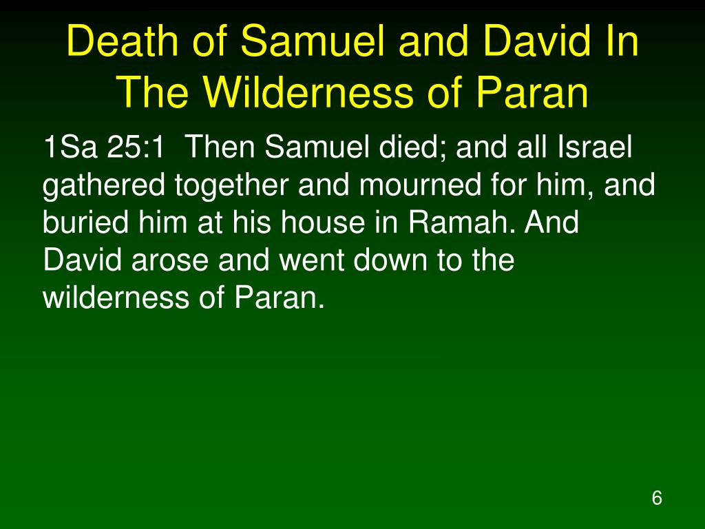 Death of Samuel and David In The Wilderness of Paran