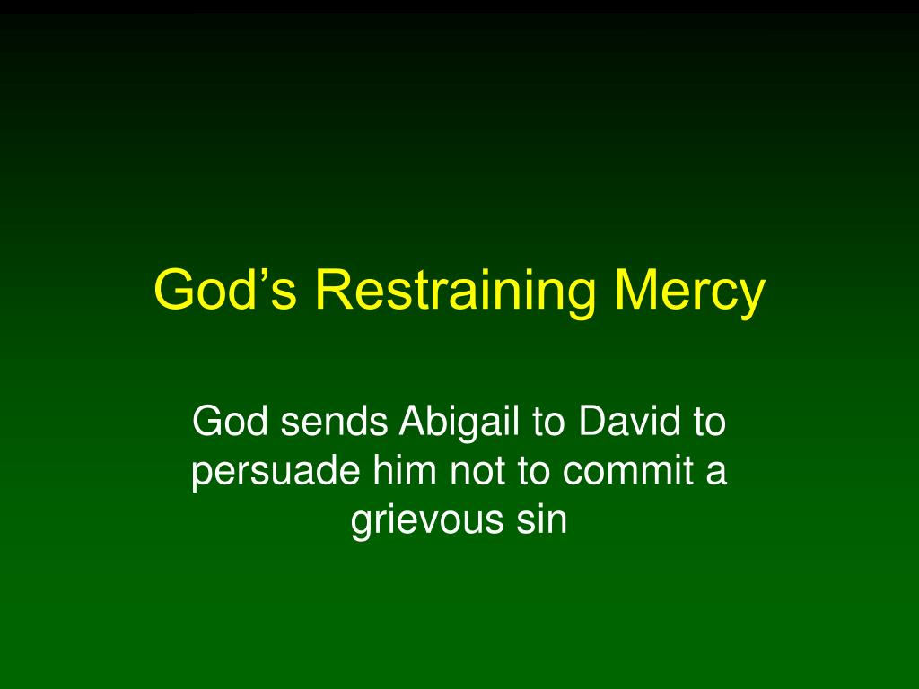 God's Restraining Mercy