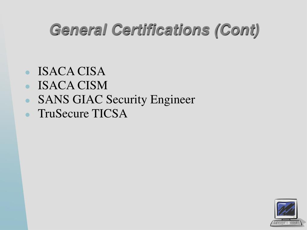 General Certifications (Cont)