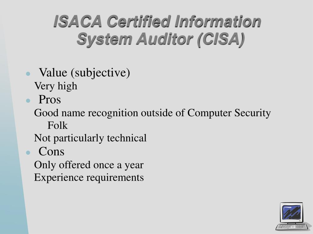 ISACA Certified Information System Auditor (CISA)