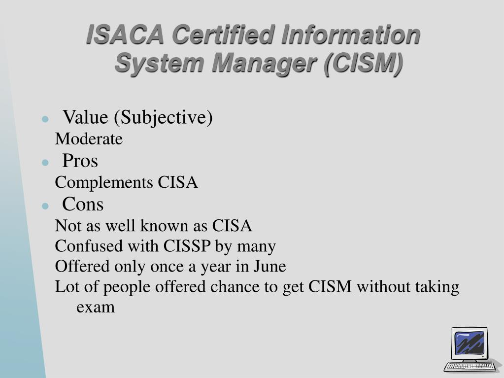 ISACA Certified Information System Manager (CISM)