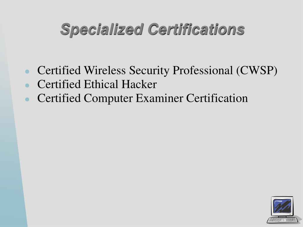 Specialized Certifications