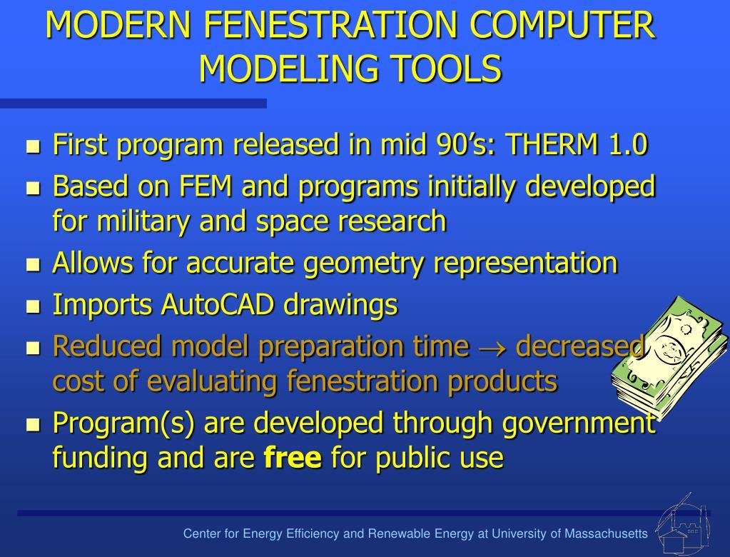 MODERN FENESTRATION COMPUTER MODELING TOOLS