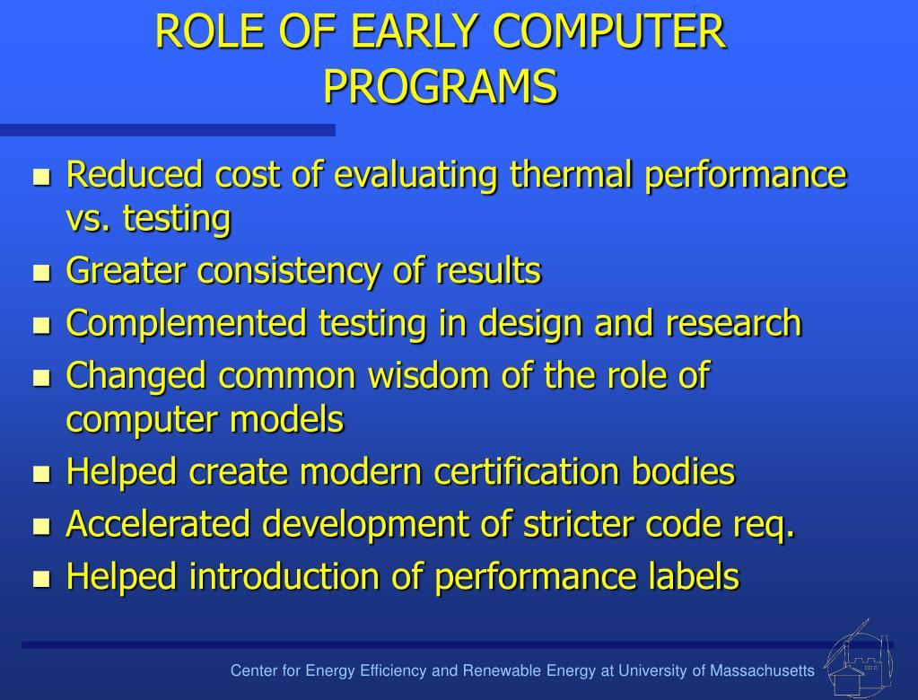 ROLE OF EARLY COMPUTER PROGRAMS
