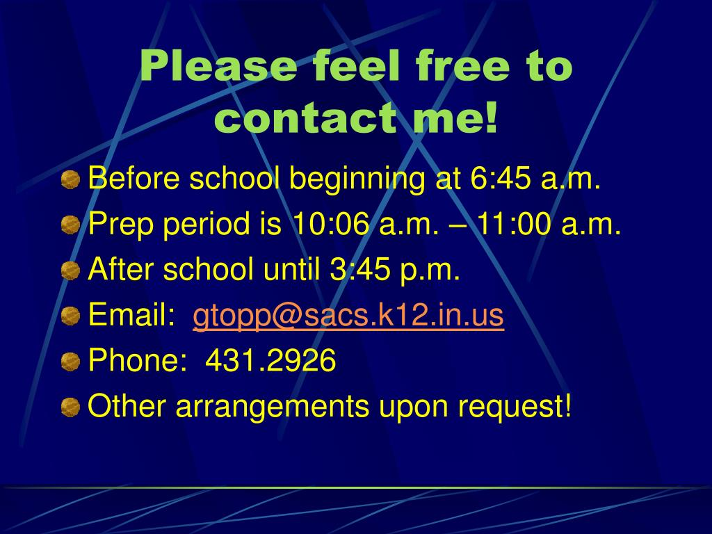 Please feel free to contact me!
