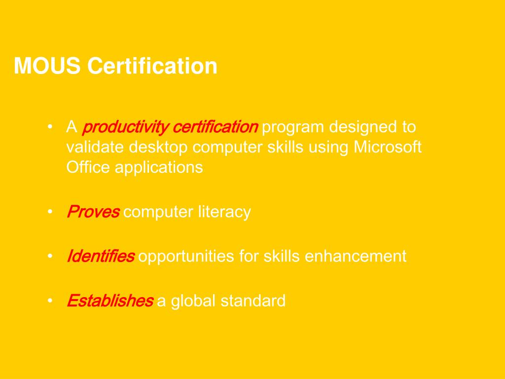 MOUS Certification