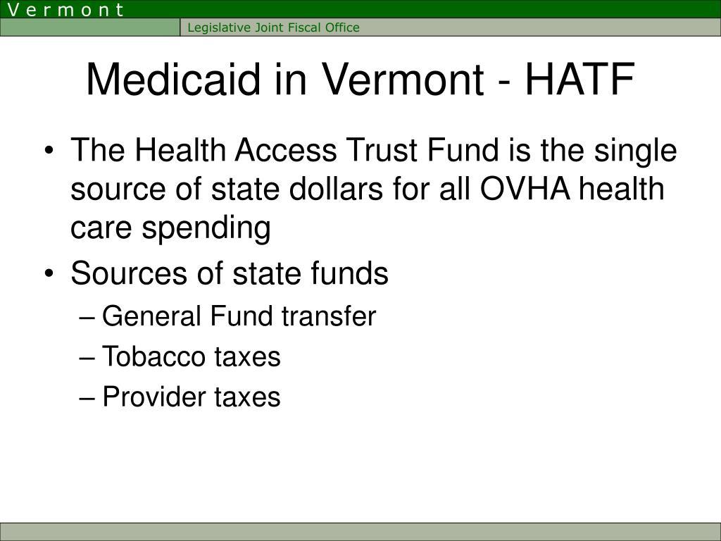 Medicaid in Vermont - HATF