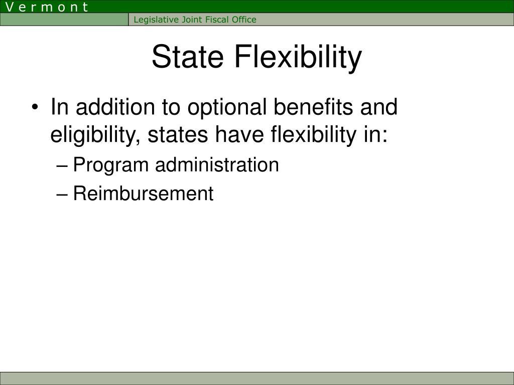 State Flexibility