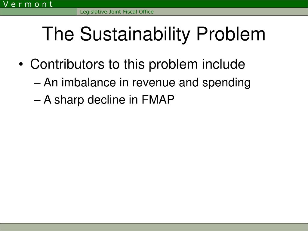 The Sustainability Problem