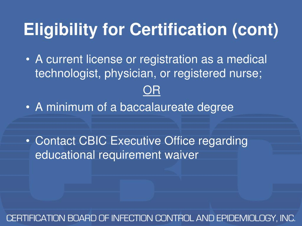 Eligibility for Certification (cont)