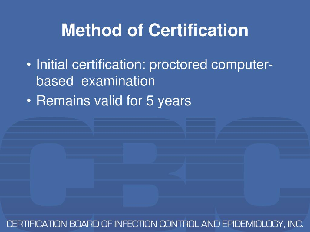 Method of Certification