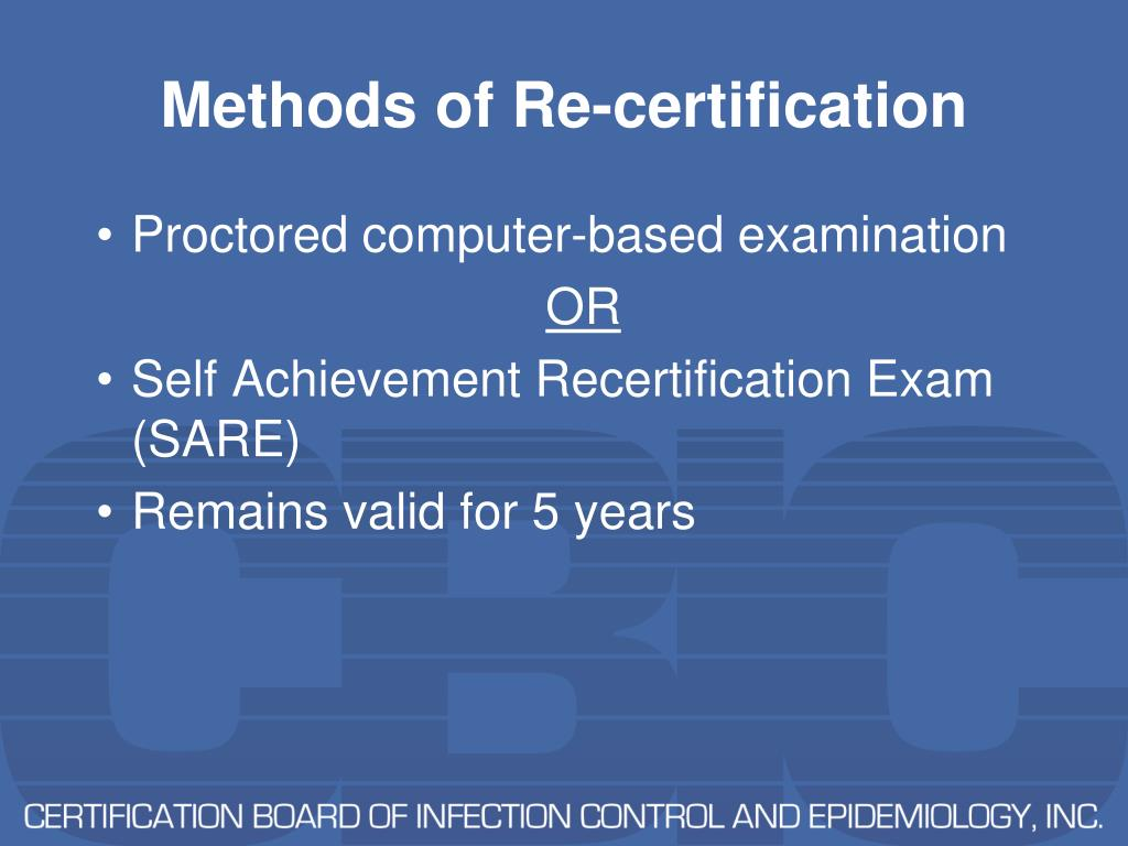 Methods of Re-certification