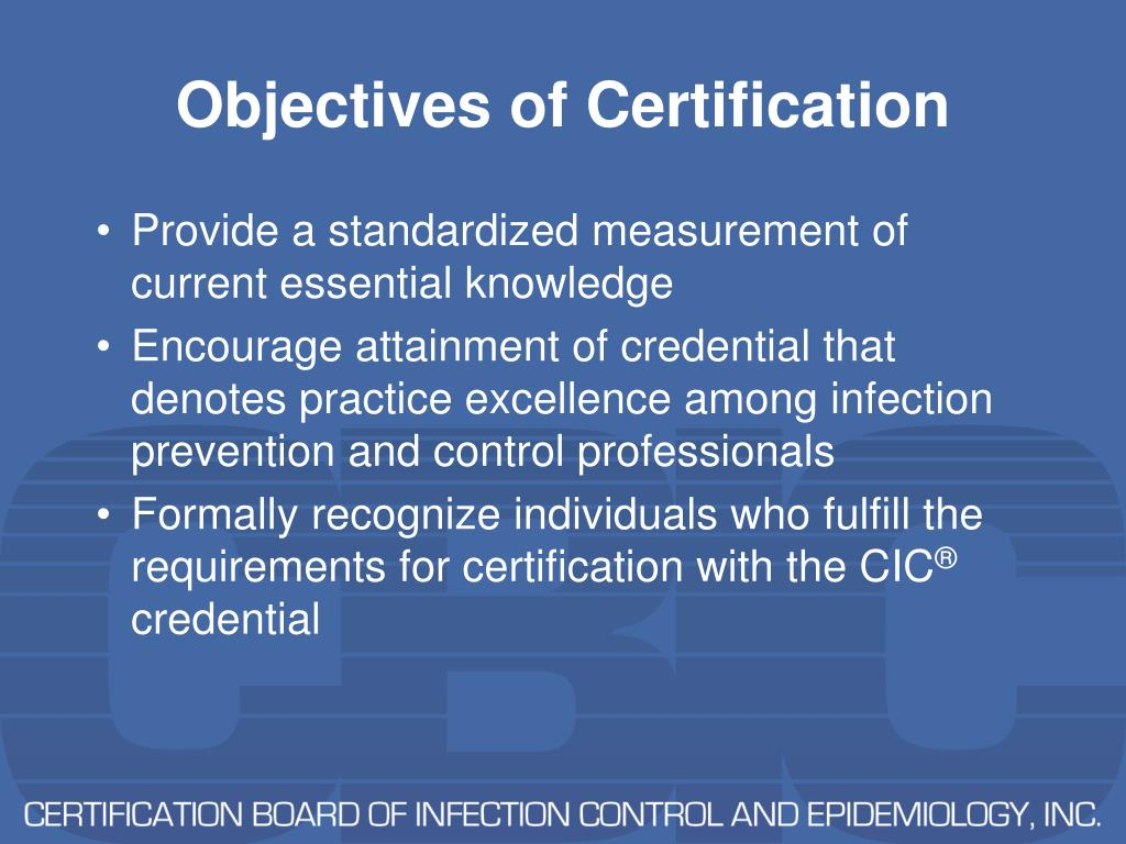 Objectives of Certification
