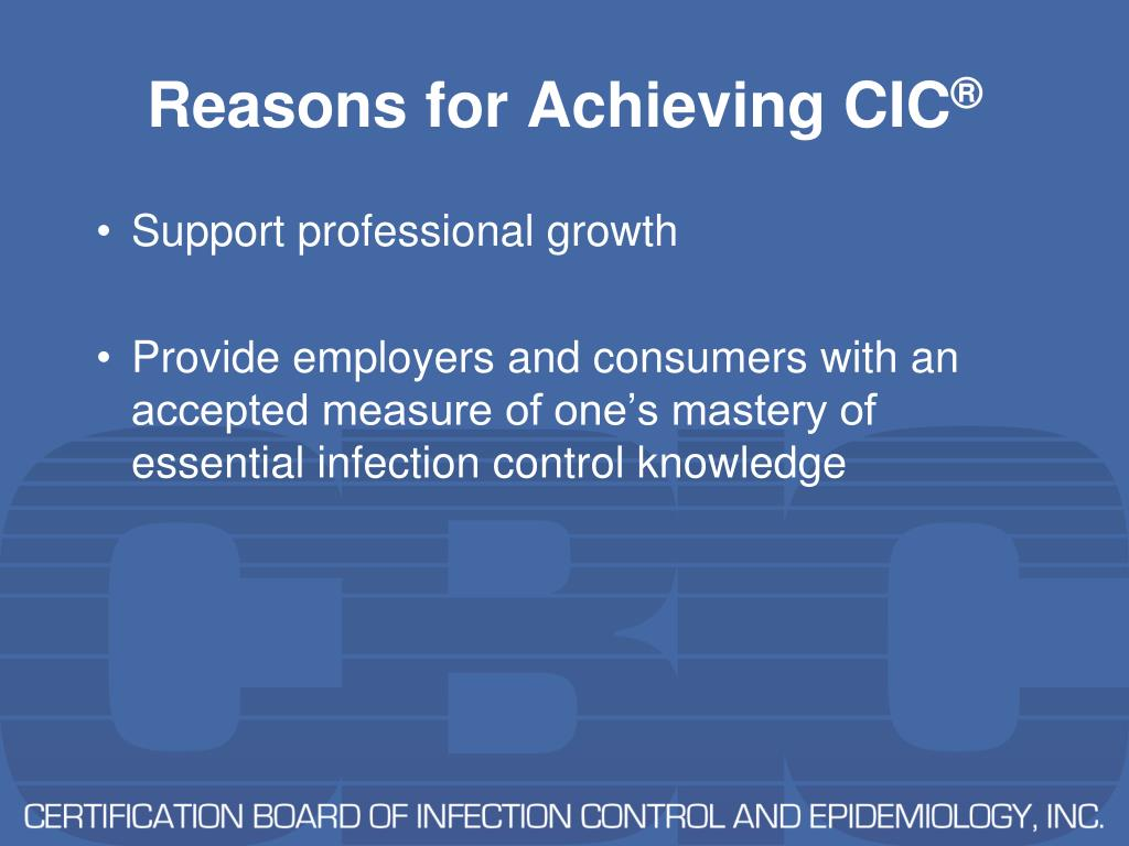 Reasons for Achieving CIC