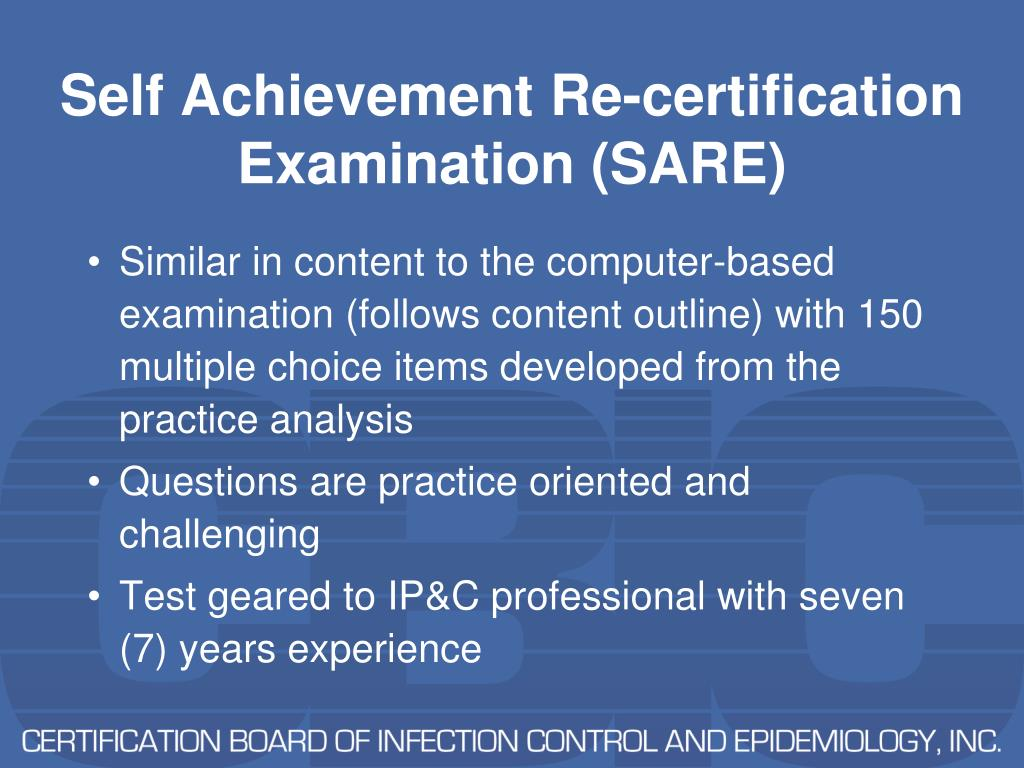Self Achievement Re-certification Examination (SARE)