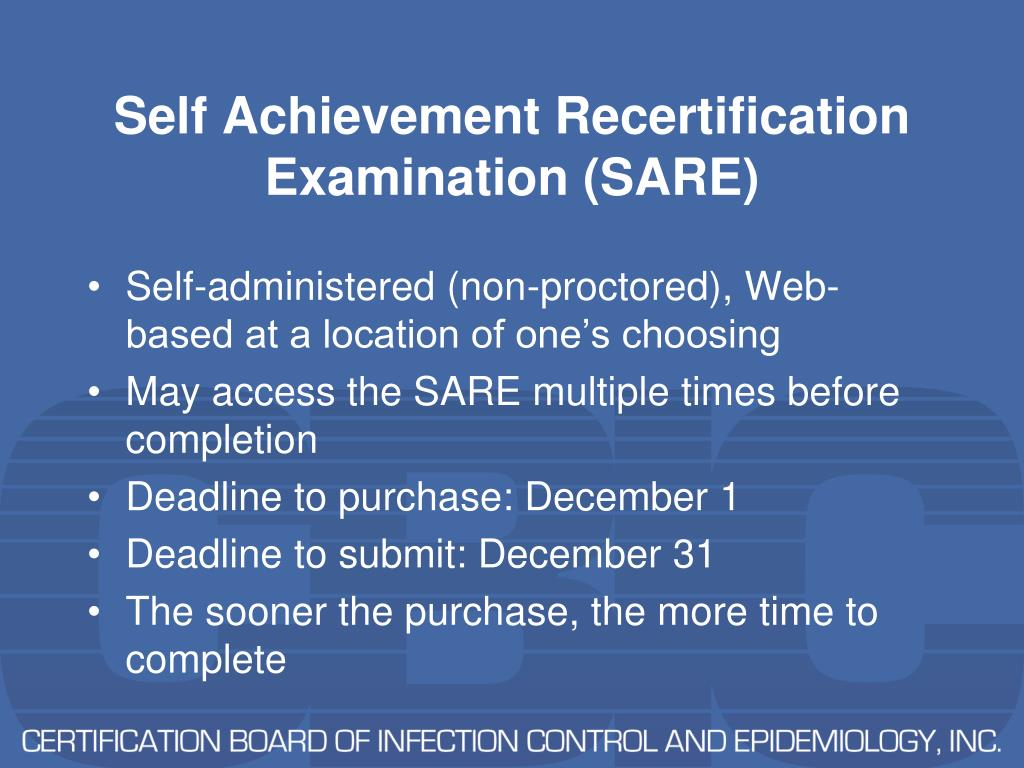 Self Achievement Recertification Examination (SARE)