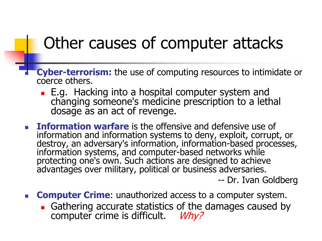Other causes of computer attacks