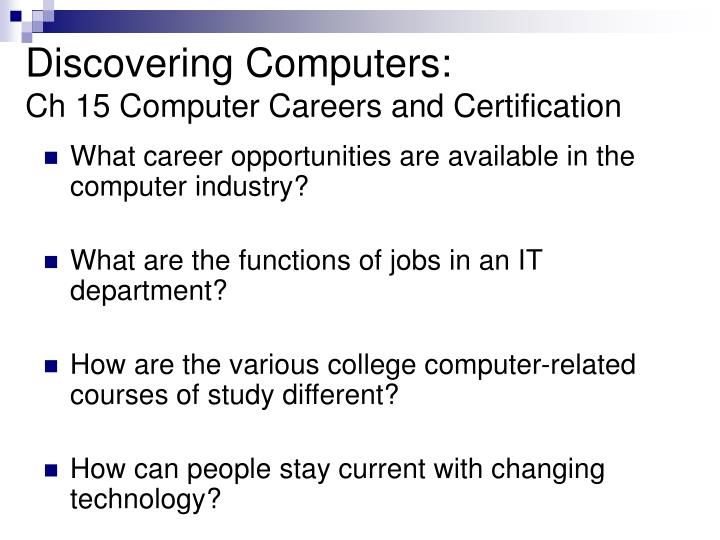 Discovering computers ch 15 computer careers and certification