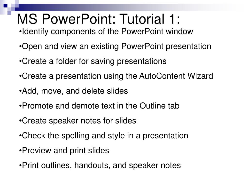 MS PowerPoint: Tutorial 1: