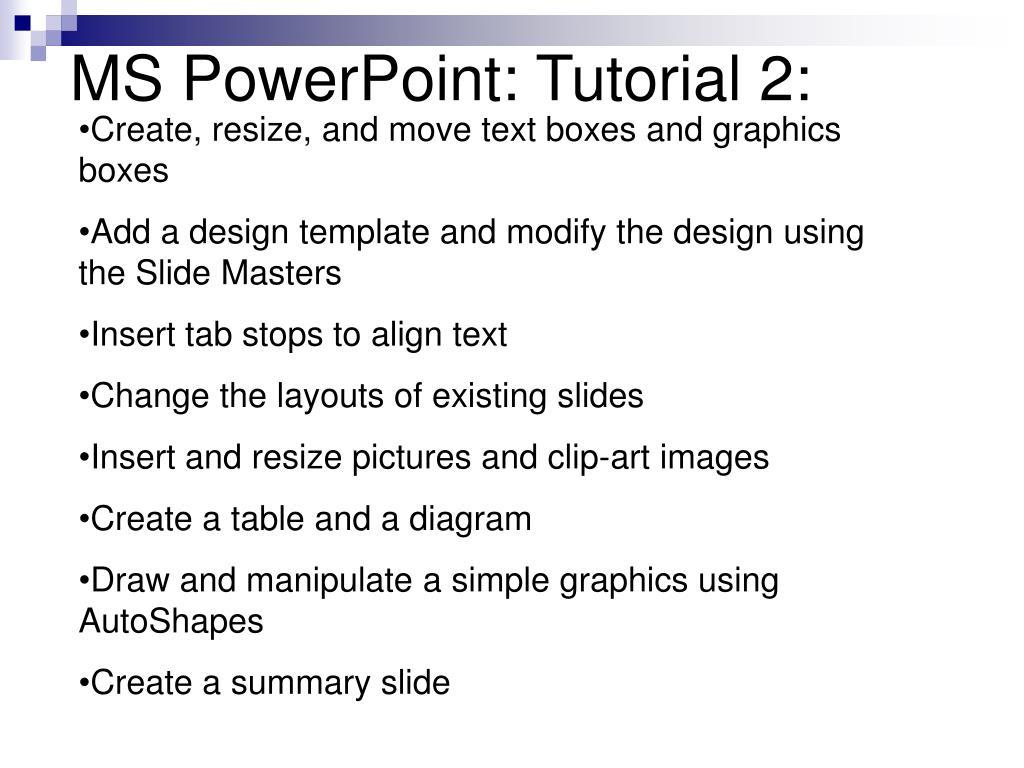 MS PowerPoint: Tutorial 2: