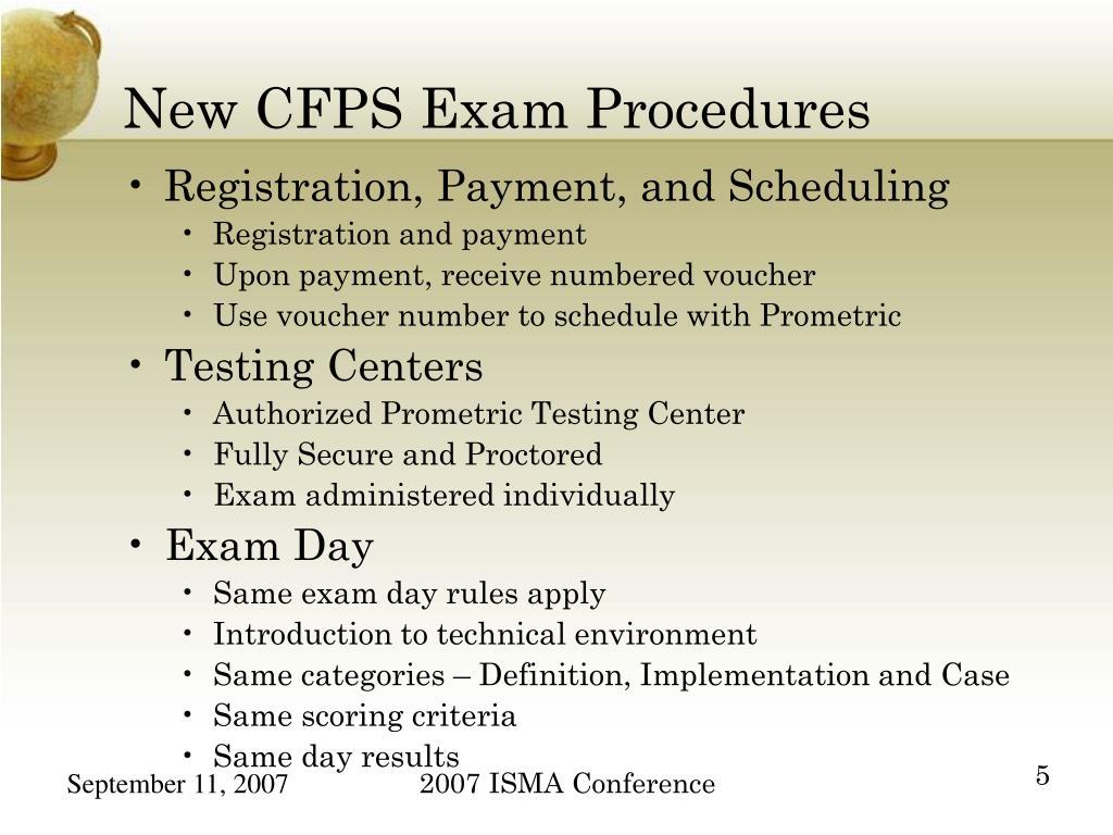 New CFPS Exam Procedures