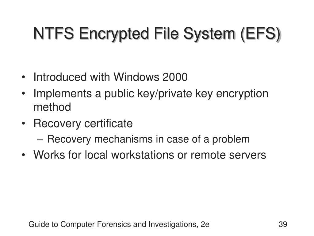 NTFS Encrypted File System (EFS)
