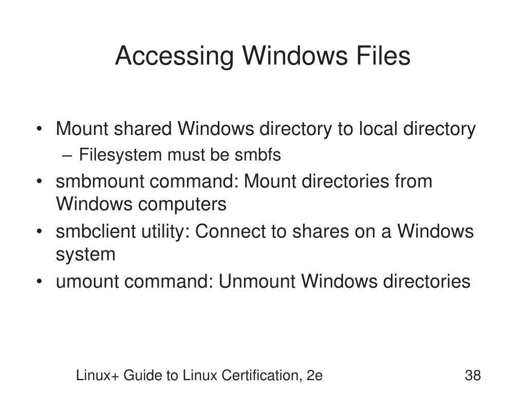 Accessing Windows Files