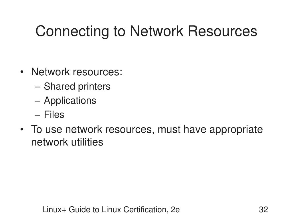 Connecting to Network Resources