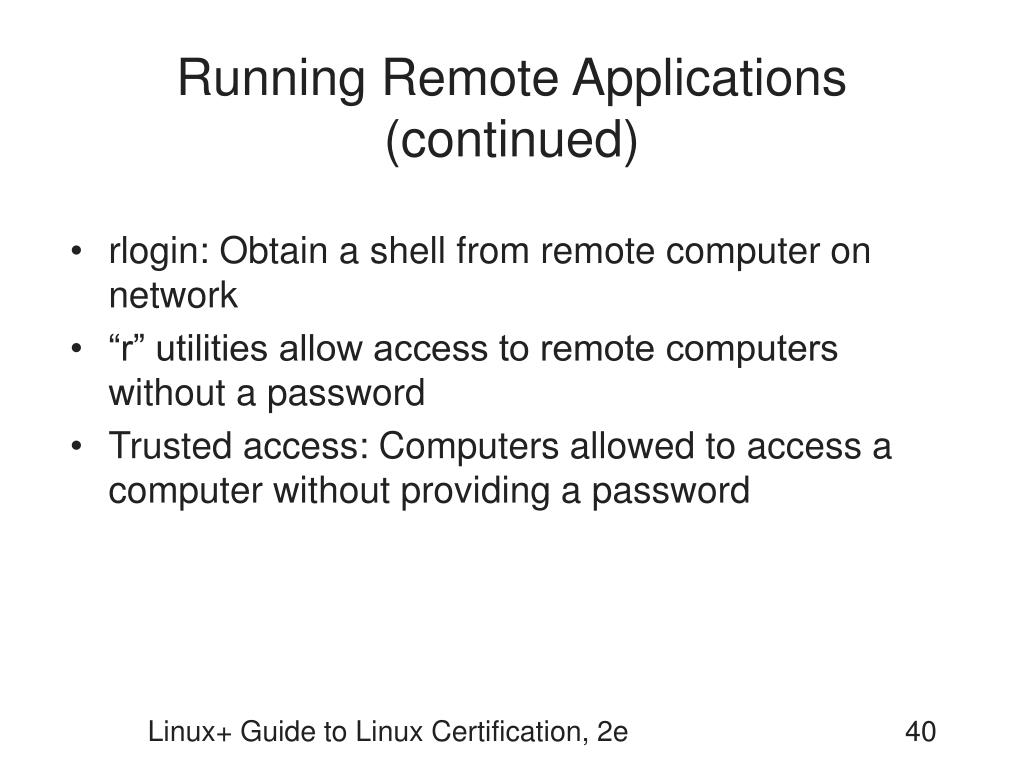 Running Remote Applications (continued)