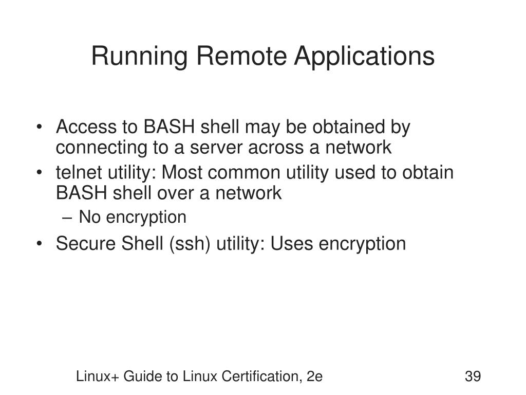 Running Remote Applications