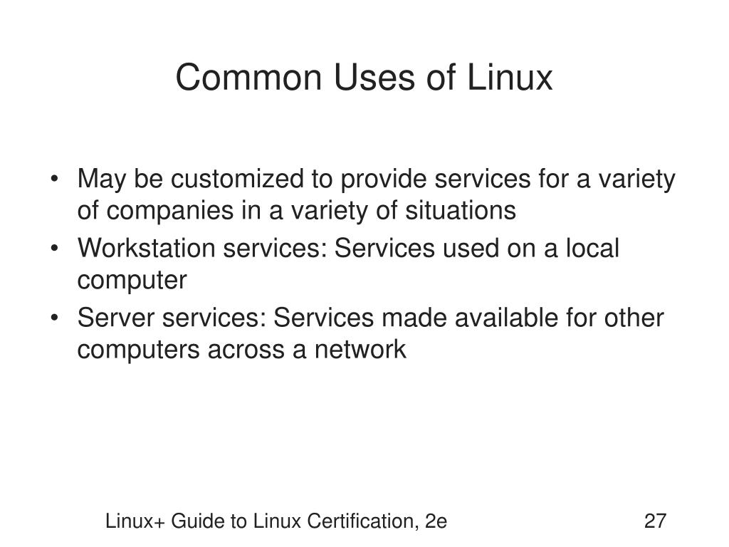 Common Uses of Linux