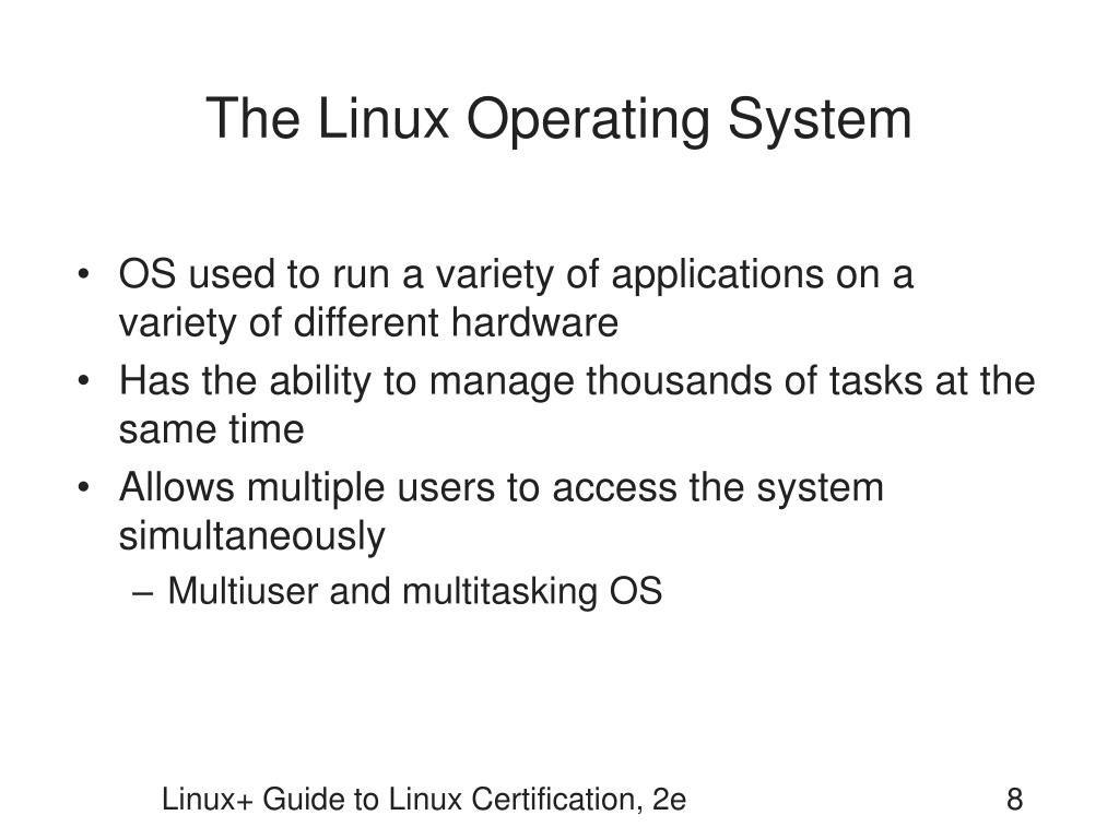 The Linux Operating System