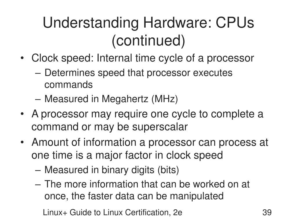 Understanding Hardware: CPUs (continued)
