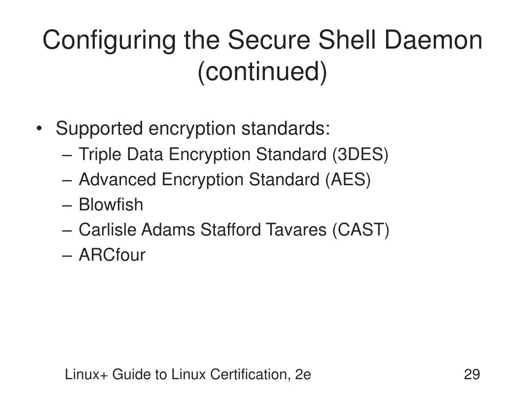 Configuring the Secure Shell Daemon (continued)