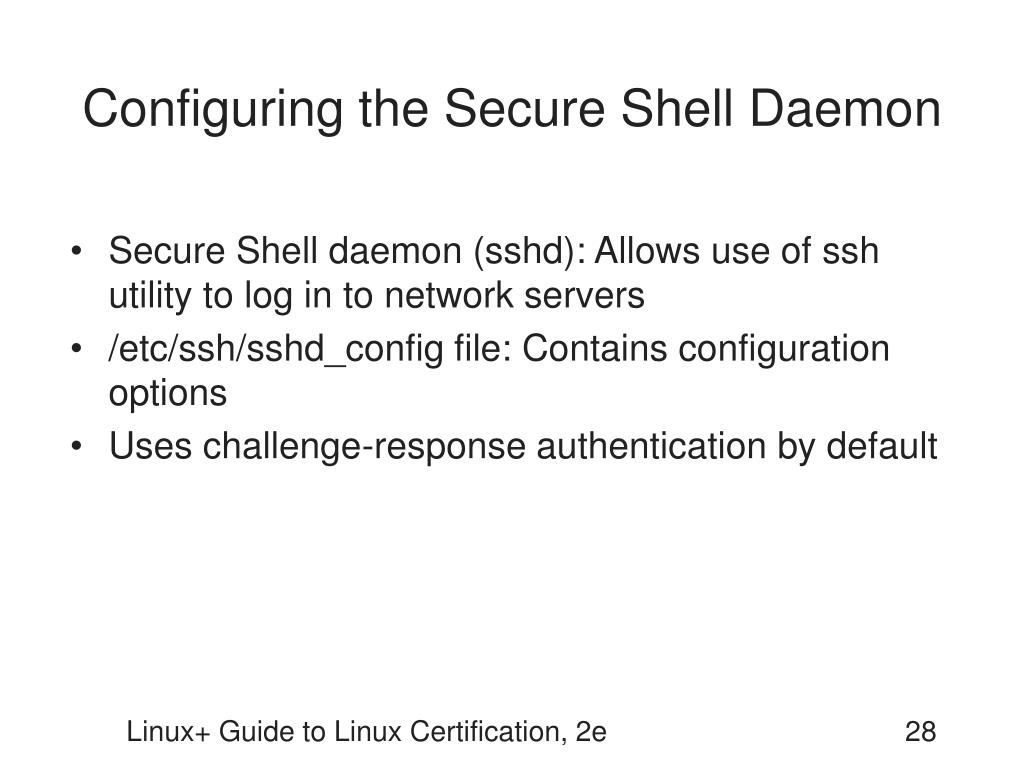 Configuring the Secure Shell Daemon