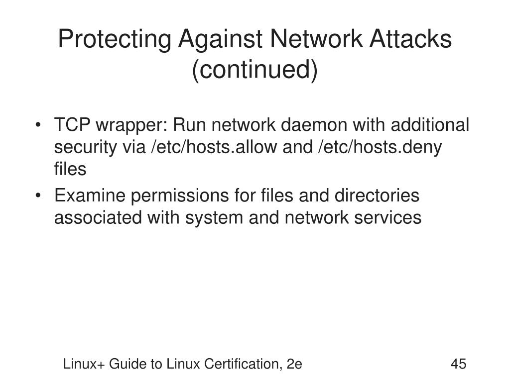 Protecting Against Network Attacks (continued)