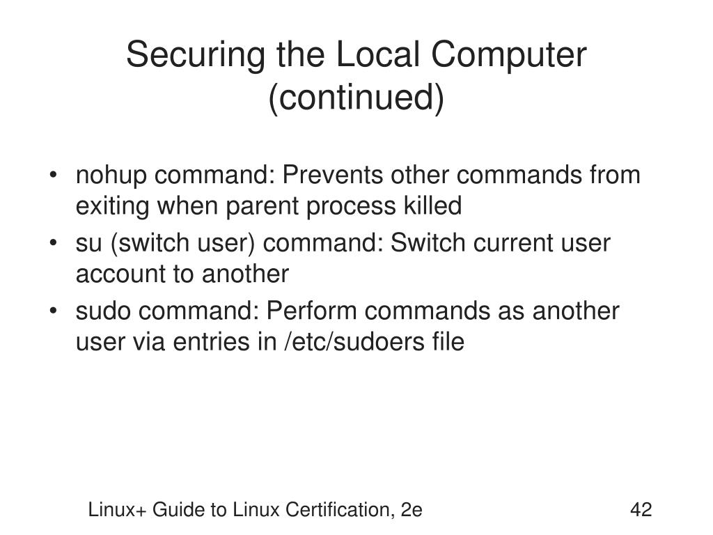 Securing the Local Computer (continued)