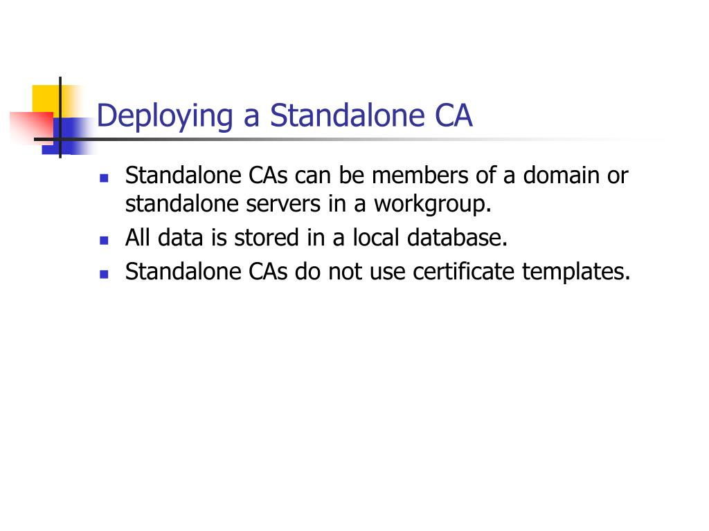 Deploying a Standalone CA