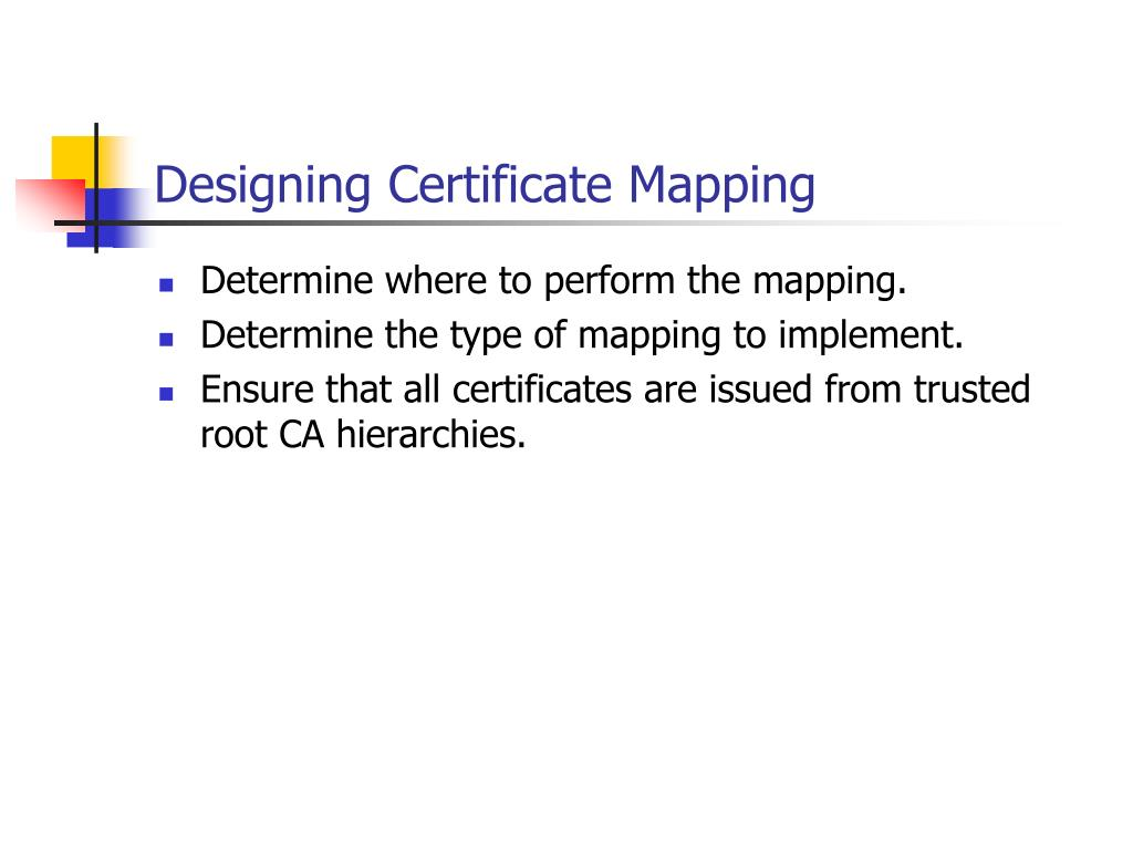 Designing Certificate Mapping