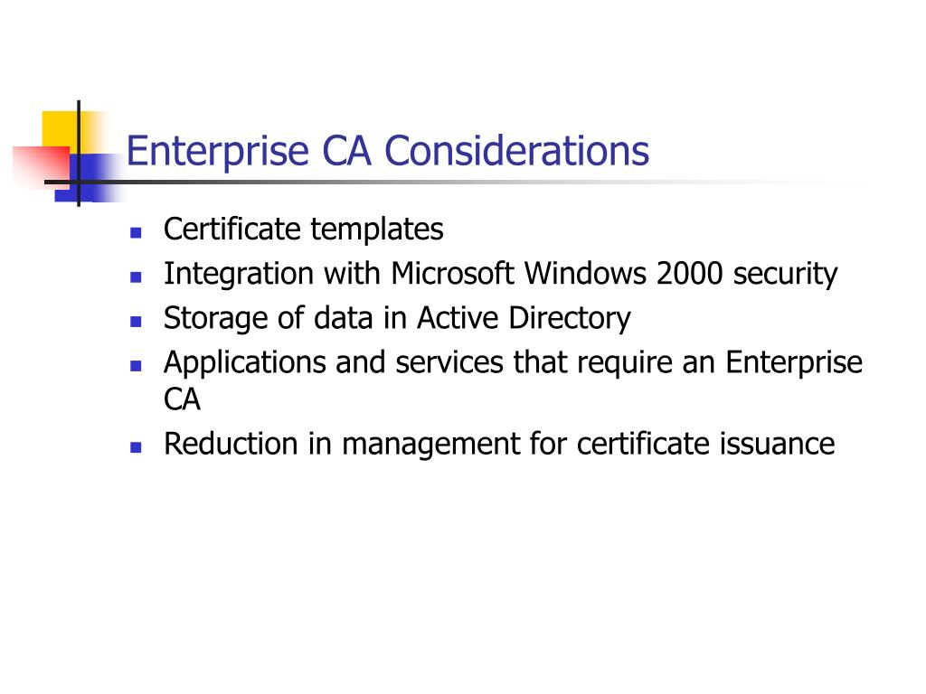 Enterprise CA Considerations