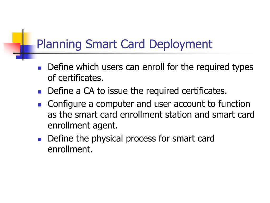 Planning Smart Card Deployment