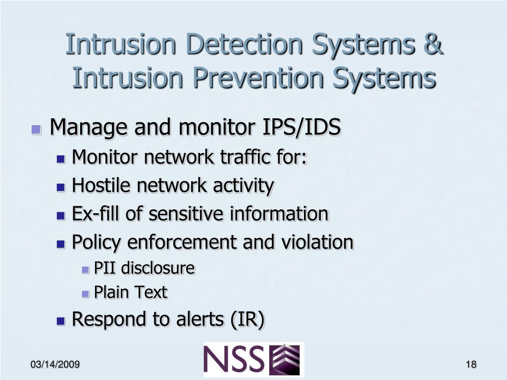 Intrusion Detection Systems & Intrusion Prevention Systems