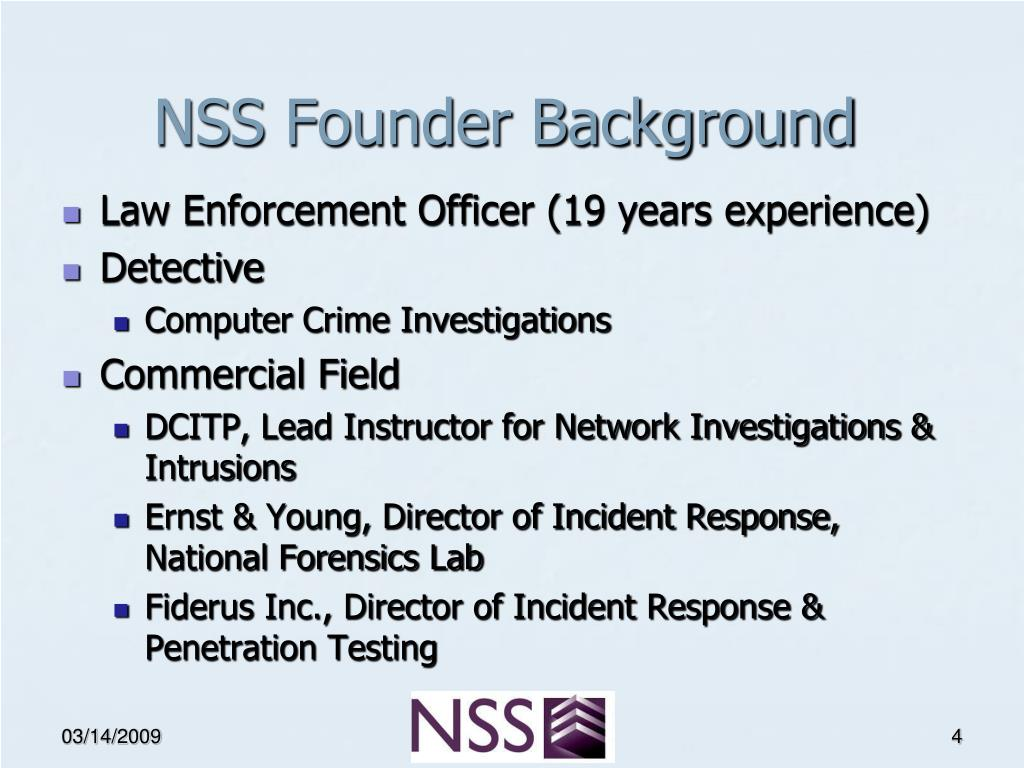 NSS Founder Background